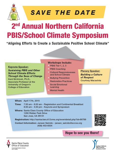 2nd Annual Northern California PBIS/School Climate Symposium 2015: Aligning Efforts to Create a Sustainable Positive School Climate // April 17th, 2015 | Santa Clara County Events and Resources to Support Youth Development | Scoop.it
