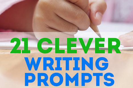21 Clever Writing Prompts That Will Unleash Your Students' Creativity | ELA - CCSS Classroom Support and Information | Scoop.it