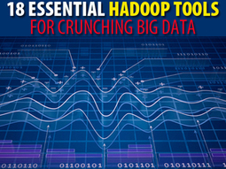 18 essential Hadoop tools for crunching big data | Machine Learning | Scoop.it
