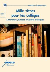 Mille titres pour les collèges littérature jeunesse et grands classiques | | Le CDI au quotidien | Scoop.it