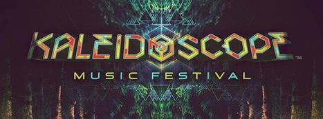 Kaleidoscope Music Festival Poised To Make Big Impact - Your EDM   Music Festivals   Scoop.it