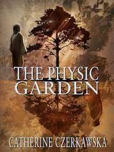The Physic Garden by Catherine Czerkawska | eBook News & Reviews | Scoop.it
