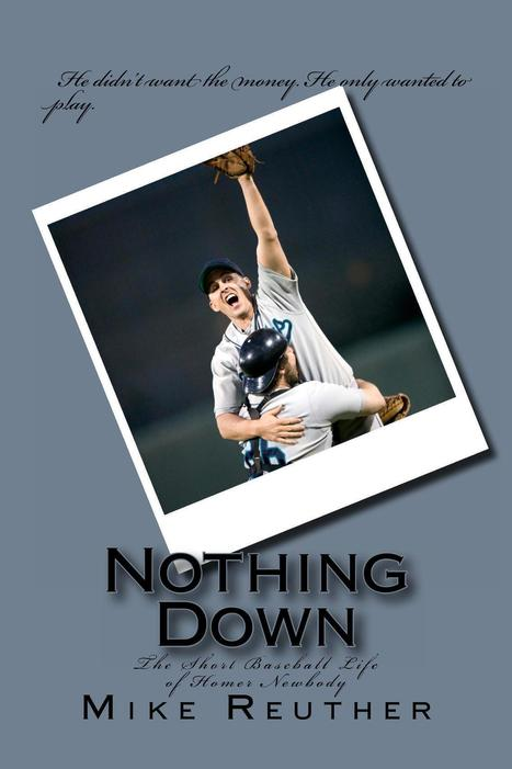 Nothing Down -- Mike Reuther | Top of the Heap Reviews | Scoop.it