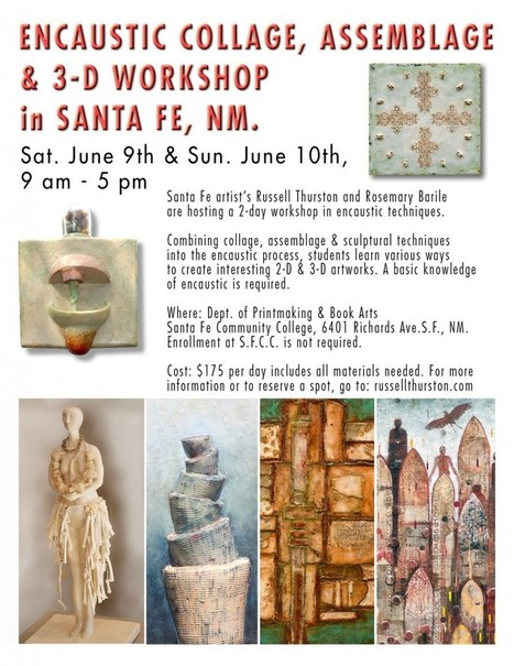 Encaustic Collage, Assemblage & 3-D techniques with Russell Thurston & Rosemary Barile / Starts June 9th, 2012 | Workshops in Santa Fe, New Mexico | Scoop.it