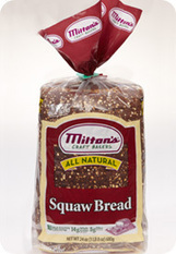 "Squaw Bread | Milton's Baking - ""Some people take one look at our all natural Squaw Bread and think its pumpernickel."" 