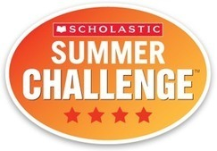 Scholastic Summer Challenge | Reading program keeping kids reading all summer long | Scholastic.com | Summer Reading | Scoop.it