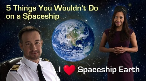 GrowthBusters: Hooked on Growth» Blog » 5 Things You Wouldn't Do on a Spaceship | Growth Mania | Scoop.it
