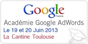 La Google Adwords Academy à Toulouse, les 19 et 20 juin | Toulouse networks | Scoop.it