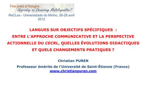 Langues sur objectifs spécifiques : entre l'approche communicative et la perspective actionnelle : Christian Puren | TELT | Scoop.it