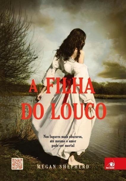 Cultivando a Leitura: Resenha - A Filha do Louco | Ficção científica literária | Scoop.it