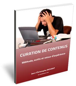 Curation de Contenus : l'eBook gratuit pour démarrer — La Chaine Web | Curation de contenu | Scoop.it
