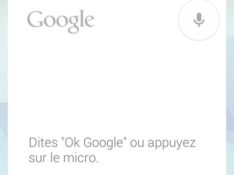 Google Now : Activer le mot-clé «OK Google» pour tout le monde, c'est possible | netnavig | Scoop.it