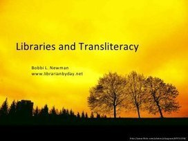 Libraries and Transliteracy | Bobbi L Newman | ... | transliteracylibrarian | Scoop.it