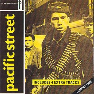 Pacific Street - Pale Fountains (1984) | MY MILESTONES | Scoop.it