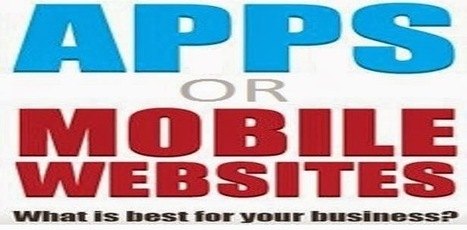 Mobile App or Mobile Friendly Website: 4 Helpful Points for Your Better Decision | Mobileappstuff - App Development Blog | Mobile App | Scoop.it