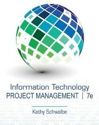 Test Bank For » Test Bank for Information Technology Project Management, 7th Edition : Schwalbe Download | Management Information Systems Test Banks | Scoop.it