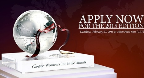Cartier Women's Initiatives Awards: The call for applications for the 2015 edition is now open! | Women and entrepreneurship | Scoop.it