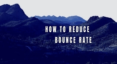 How to Massively Reduce Bounce Rate for Blogs/Websites | SEO | Scoop.it