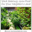 Yard Sharing Helps the Landless Grow Their Own Food | Mobile Home Makeovers | Scoop.it