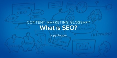 SEO Defined in 60 Seconds | Online Marketing Resources | Scoop.it