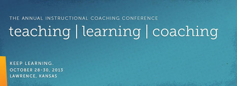 Teaching | Learning | Coaching » Join us for the 2013 annual Instructional Coaching conference | Coaching Central | Scoop.it