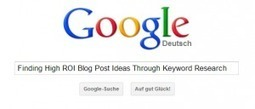 How To Find High ROI Blog Post Ideas Through Keyword Research   Local SEO & Local Rankings   Scoop.it