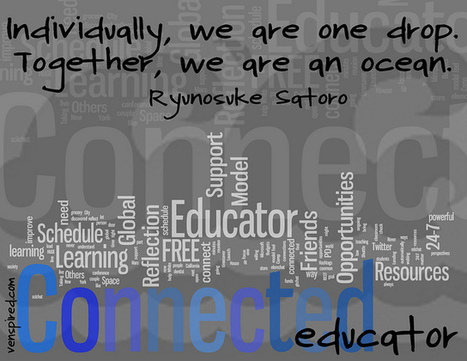 Ten Reasons to Be a Connected Educator - Venspired | New Learning - Ny læring | Scoop.it