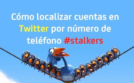 Cómo localizar cuentas en Twitter por número de teléfono #stalkers   Information Technology & Social Media News   Scoop.it