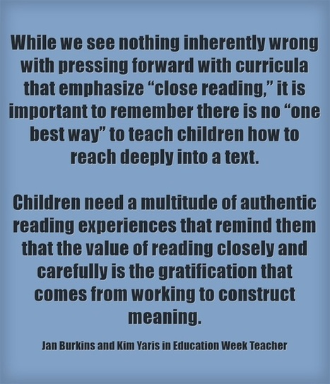 Response: Close Reading Can Be 'Fun or Awful' | ELA in the Modern Era | Scoop.it