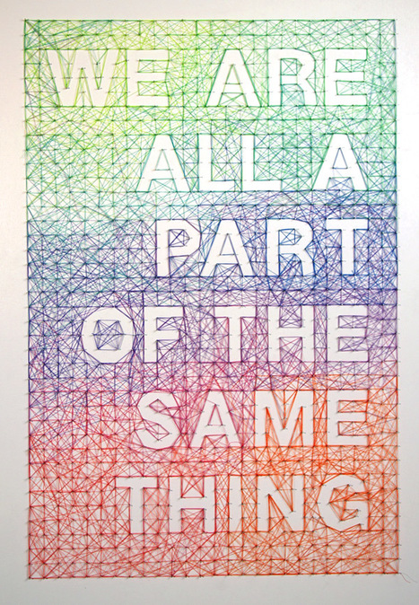 Art work by Dominique Falla  ::We Are All Part of the Same Thing :: | Visual Inspiration | Scoop.it