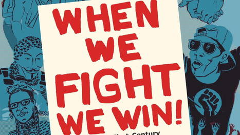 When We Fight, We Win: Book Showcases Social Movements & Activists Transforming the World | Community Village Daily | Scoop.it