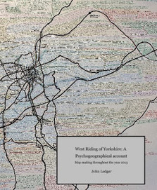 John Ledger: Psychogeography project of 2013 now compiled into book form | Psychogeography | Scoop.it