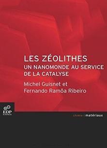 Michel Guisnet Les Zéolithes Un Nanomonde Au Service De La Catalyse PDF - Am-Books | Chimie | Scoop.it