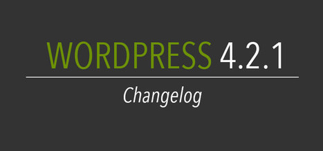 What's New in Latest WordPress Version For Developers - cgcolors | Web Design & Development Updates | Scoop.it