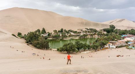 Huacachina Perú : viajar a Ica, entre oasis y desierto   mochilero   Scoop.it