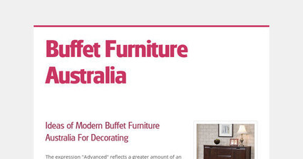 Tips For Decorating Home With Modern Buffet Furniture Australia | Best Emmas Design | Scoop.it