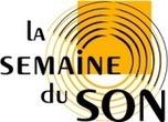 La Semaine du Son du 16 au 21 Janv à Paris : Programme | Radio 2.0 (En & Fr) | Scoop.it