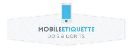 Mobile etiquette: do's and don'ts when using your mobile phone - Neomobile Blog | Mobile Marketing | Scoop.it