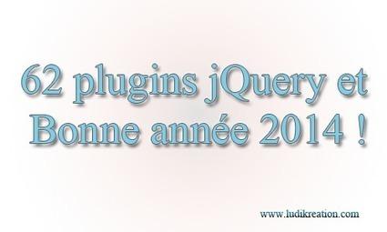 62 plugins jQuery sur LudiBlog pour 2014 ! | LudiBlog | Développement Web et sites | Scoop.it
