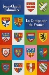 Le blog cultura » La Campagne de France – Jean-Claude Lalumière | Jean-Claude Lalumiere | Scoop.it