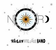 Warsaw Village Band - Nord | Lire, écouter, voir | Scoop.it