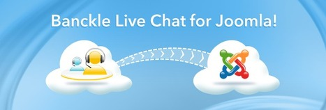 Live Chat Plugin for Joomla Websites by Banckle | Business and Social applications | Scoop.it