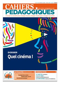 N° 512 Quel cinéma ! - Les Cahiers pédagogiques   Revue de Presse du CDI   Scoop.it