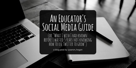 An Educator's Social Media Guide | Studying Teaching and Learning | Scoop.it