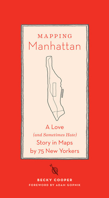 Mapping Manhattan, Book of Hand Drawn Maps of Manhattan by ... | visual mapping | Scoop.it