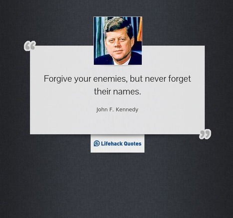 Quote of the Day by John F. Kennedy | Life @ Work | Scoop.it