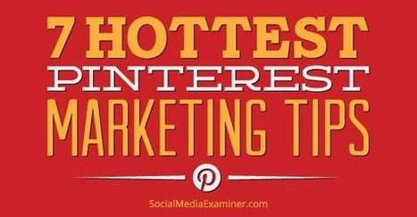 7 Pinterest Marketing Tips to Improve Your Visibility | | Pinterest | Scoop.it