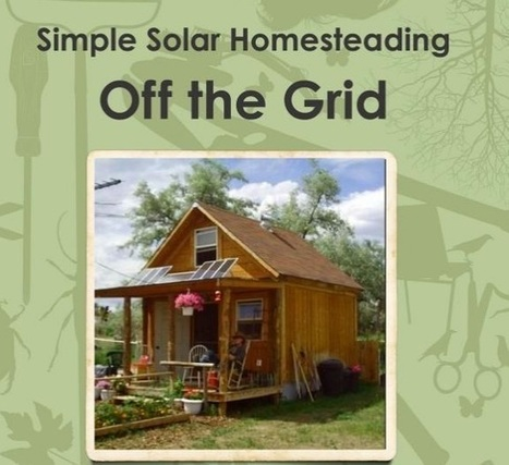 How To Build A 14×14 Solar Cabin For Under $2000 | Maisons éco | Scoop.it