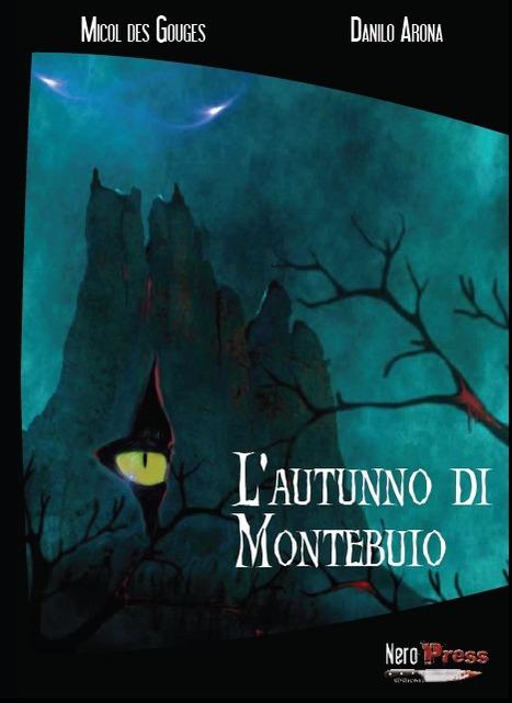 L'autunno di Montebuio, di Danilo Arona e Micol Des Gouges | Libri Horror | Scoop.it