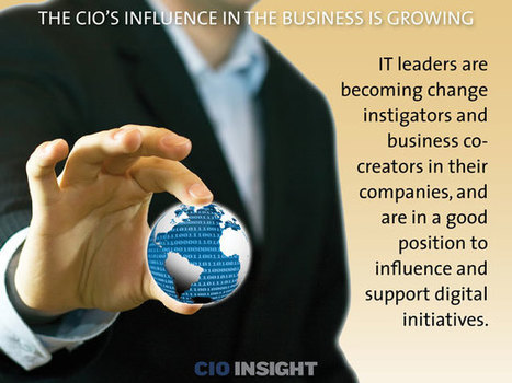 The CIO's Influence in the Business Is Growing | IAITAM News You Can Use | Scoop.it